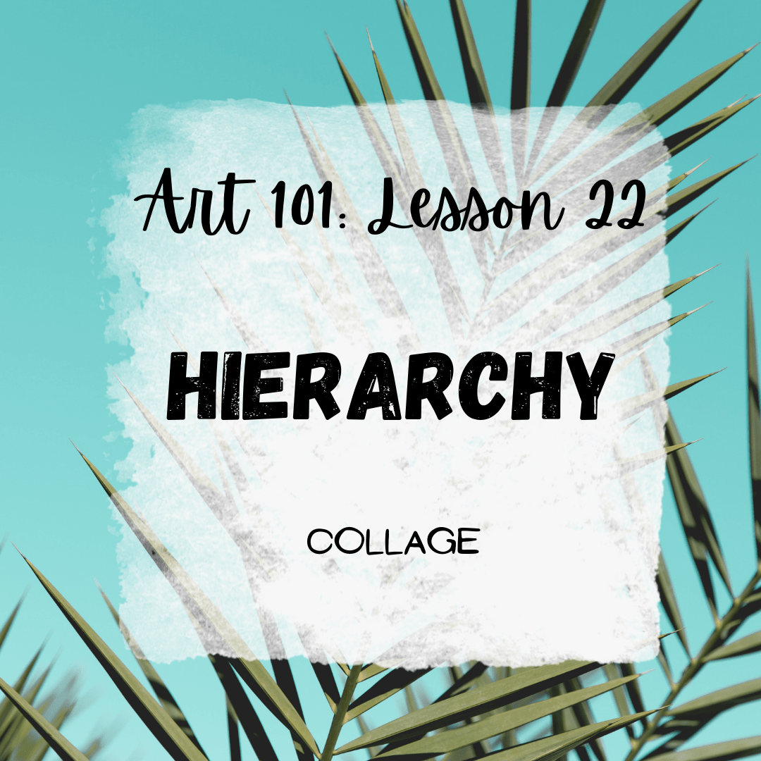 Hierarchy in Art with Collage